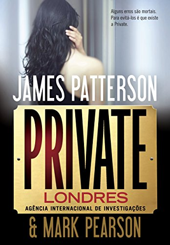 Private Londres Agência Internacional de Investigações - James Patterson
