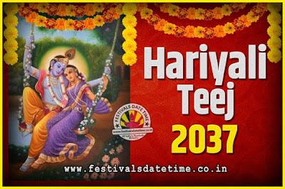 2037 Hariyali Teej Festival Date and Time, 2037 Hariyali Teej Calendar