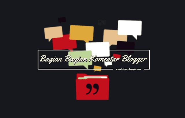 Mengenal Bagian Pengaturan Komentar Di Blogger