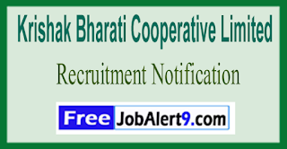 KRIBHCO Krishak Bharati Cooperative Limited Recruitment Notification 2017 Last Date 06-06-2017