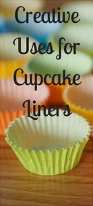 Creative Uses for Cupcake Liners