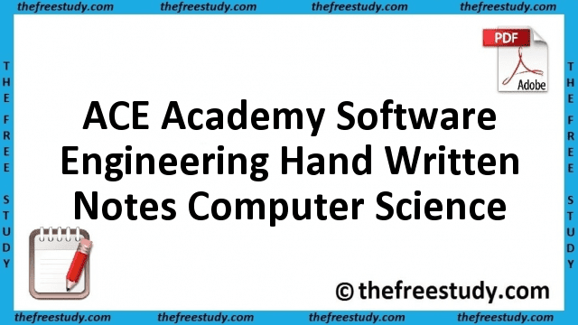 ACE Academy Software Engineering Hand Written Class Notes Computer Science