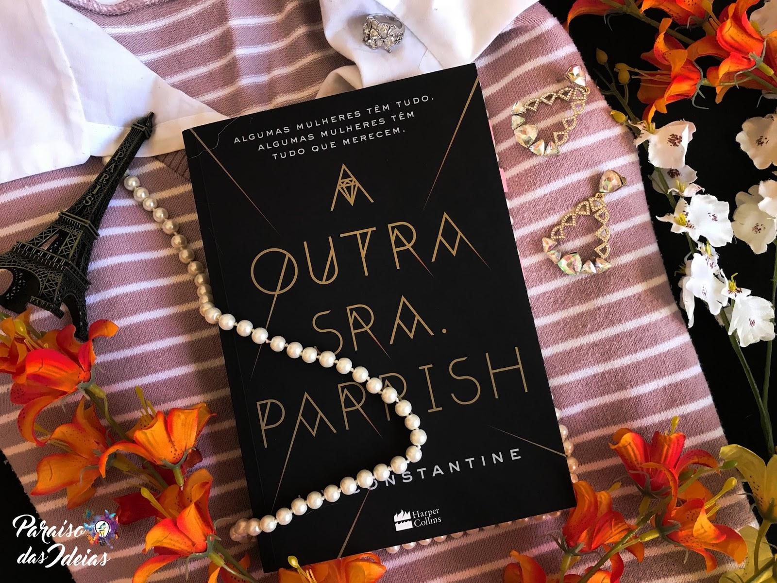 [Resenha] A Outra Sra. Parrish - Liv Constantine