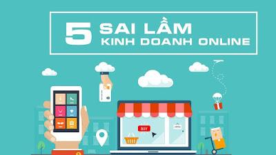 5 sai lầm trong kinh doanh online