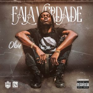 Obie - Fala Verdade Download MP3 (Prod. Gaia Beat) 2018