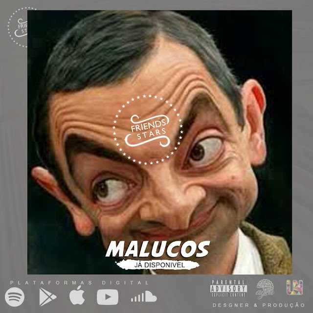 Friends Stars - Malucos (Afro Trap) | Download mp3 Music