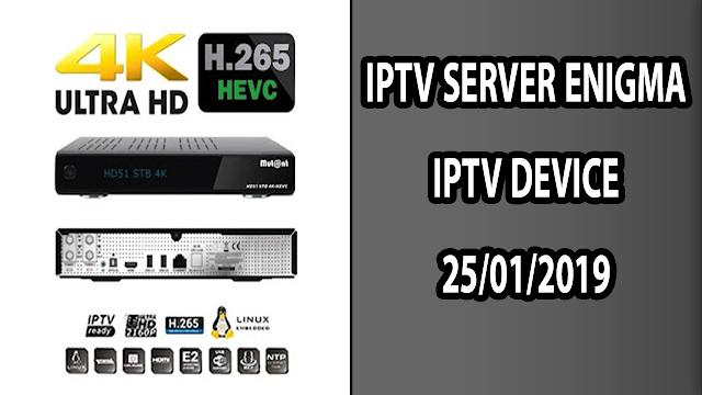 IPTV SERVER ENIGMA IPTV DEVICE 25/01/2019