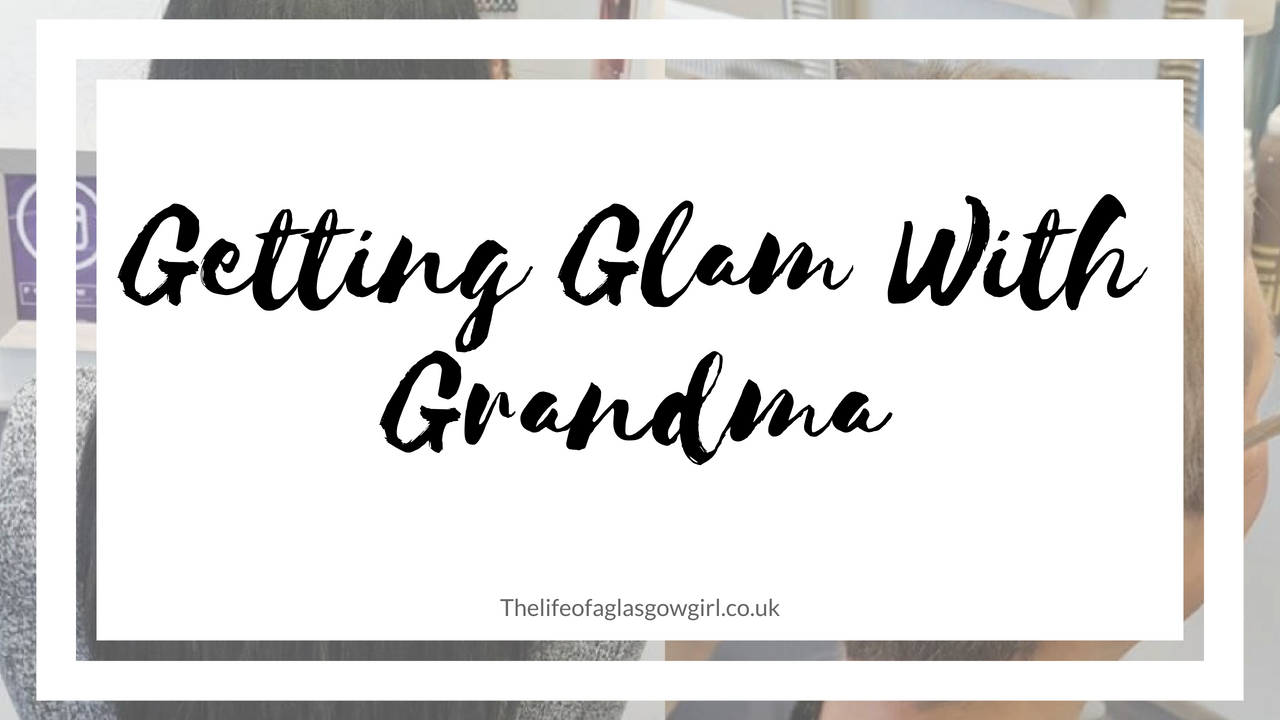 Getting Glam With Grandma
