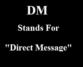DM Stands For Direct Message