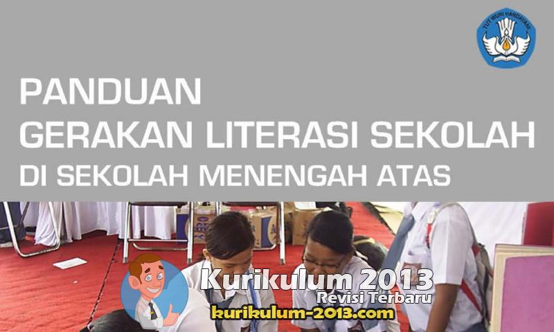 Panduan Gerakan Literasi di Sekolah SD, SMP, SMA, SMK, dan SLB