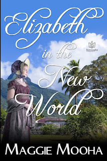 Book cover: Elizabeth in the New World by Maggie Mooha