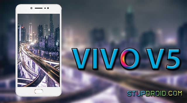 How to Install official Stock ROM on Vivo V5S - StupDroid com