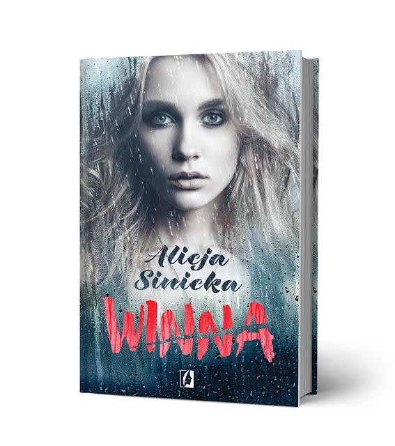 """""""Winna"""" Alicji Sinickiej niebawem w księgarniach"""