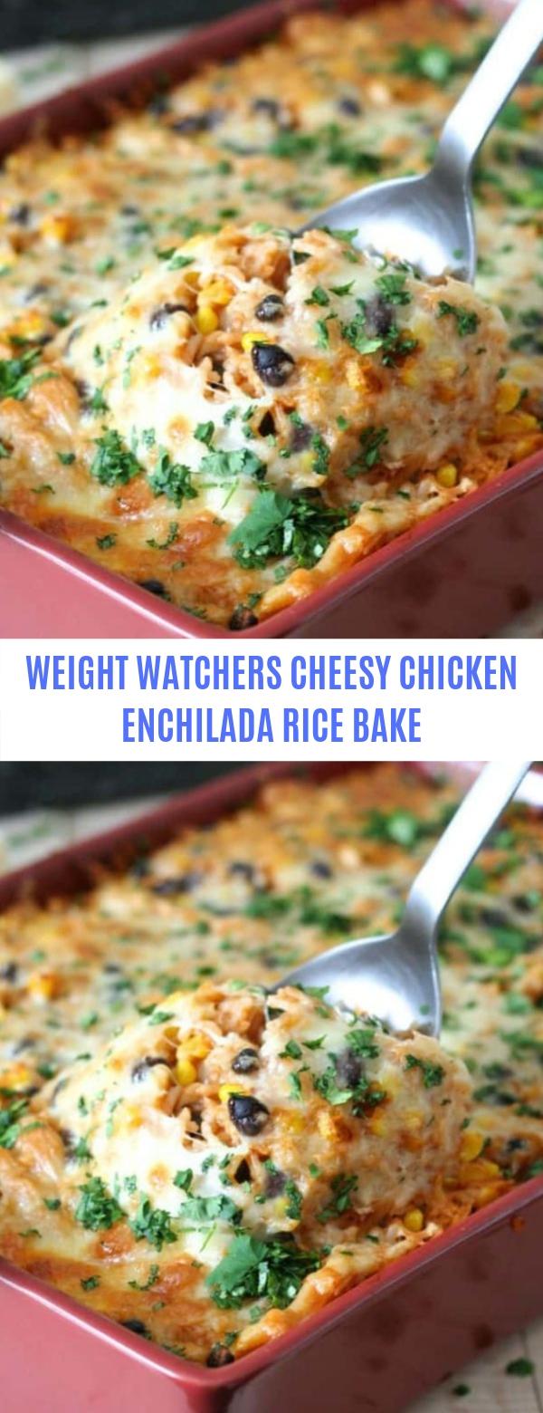 WEIGHT WATCHERS CHEESY CHICKEN ENCHILADA RICE BAKE