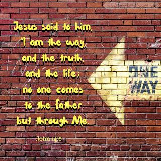 John 14:6 Jesus is the only way to God | scriptureand.blogspot.com