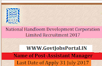 National Handloom Development Corporation Limited Recruitment 2017– Assistant Manager