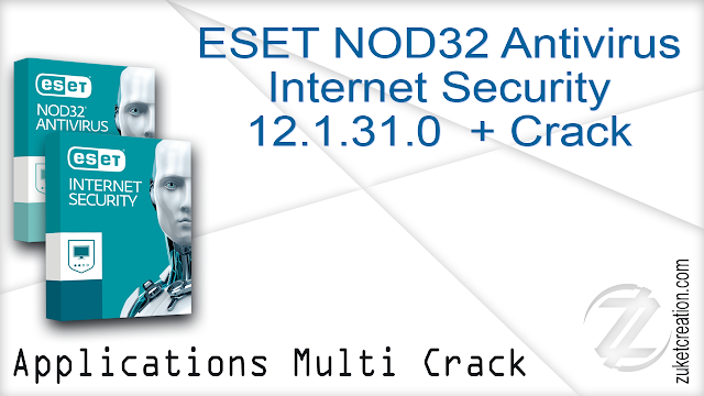 ESET NOD32 Antivirus  Internet Security 12.1.31.0  + Crack