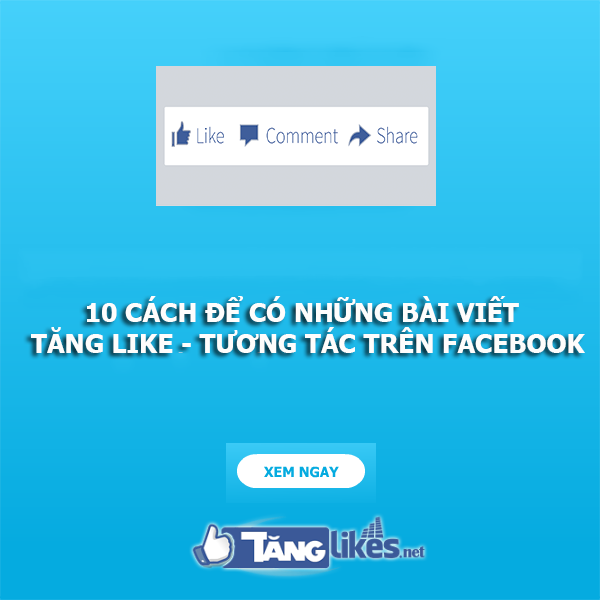 tang like bai viet facebook