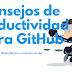 Consejos de productividad para GitHub