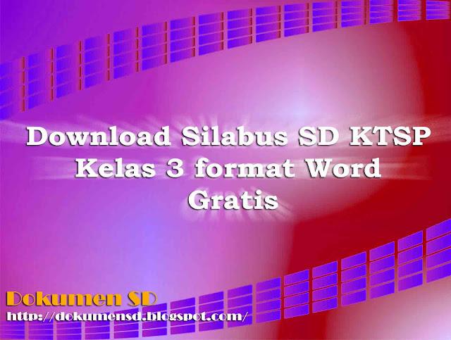 Download Silabus SD KTSP Kelas 3 Format Word Gratis