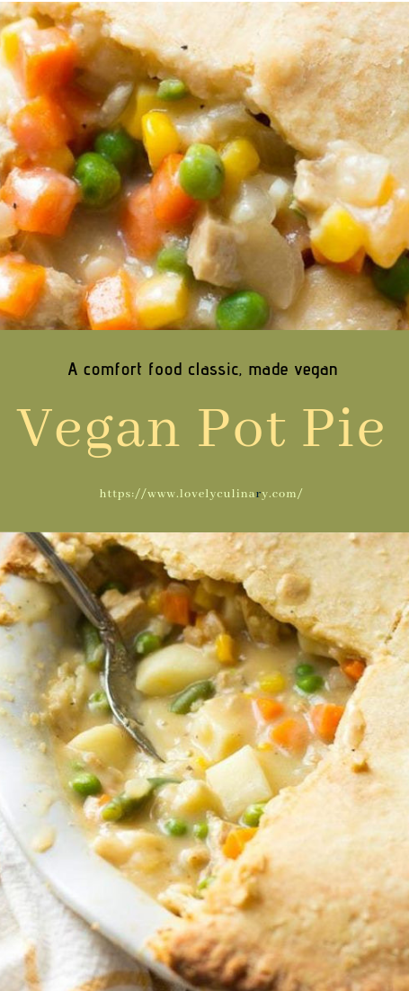 Vegan Pot Pie #vegetarian #recipe