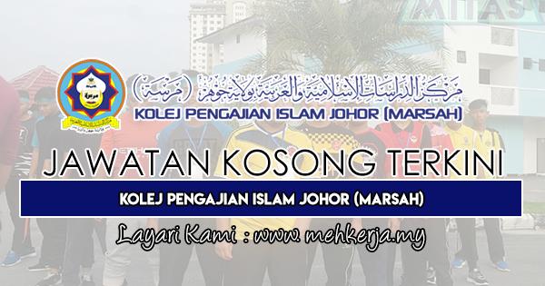 Jawatan Kosong Terkini 2019 di Kolej Pengajian Islam Johor (MARSAH)