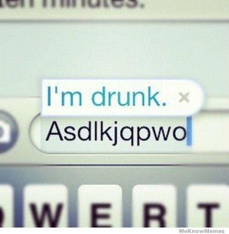 Funny autocorrect I'm drunk joke picture meme
