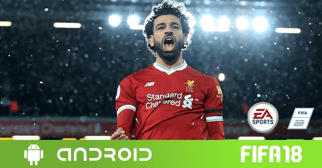 حصريا تحميل اخر اصدار من لعبة fifa 2018  للأندرويد مجانا