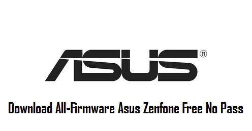 (Firmware Hp Asus Zenfone) Download Allfirmware Hp Asus Zenfone Lengkap Free No Password
