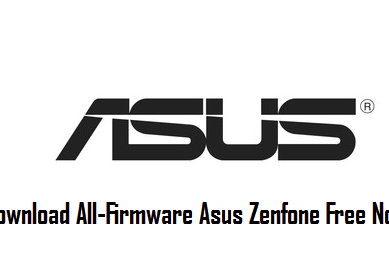(Firmware Hp Asus Zenfone) Download Allfirmware Hp Asus Zenfone Lengkap Free No Password