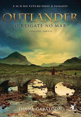 OUTLANDER - O RESGATE NO MAR - PARTE 2 (Diana Gabaldon)