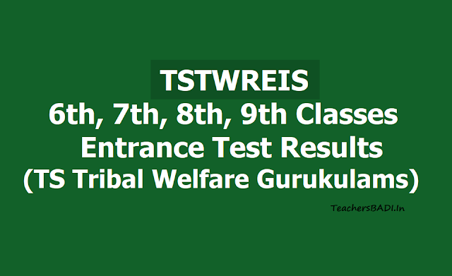 TStwreis Gurukulam 6th,7th,8th,9th Classes Entrance Test Results 2019 -TS Tribal Welfare