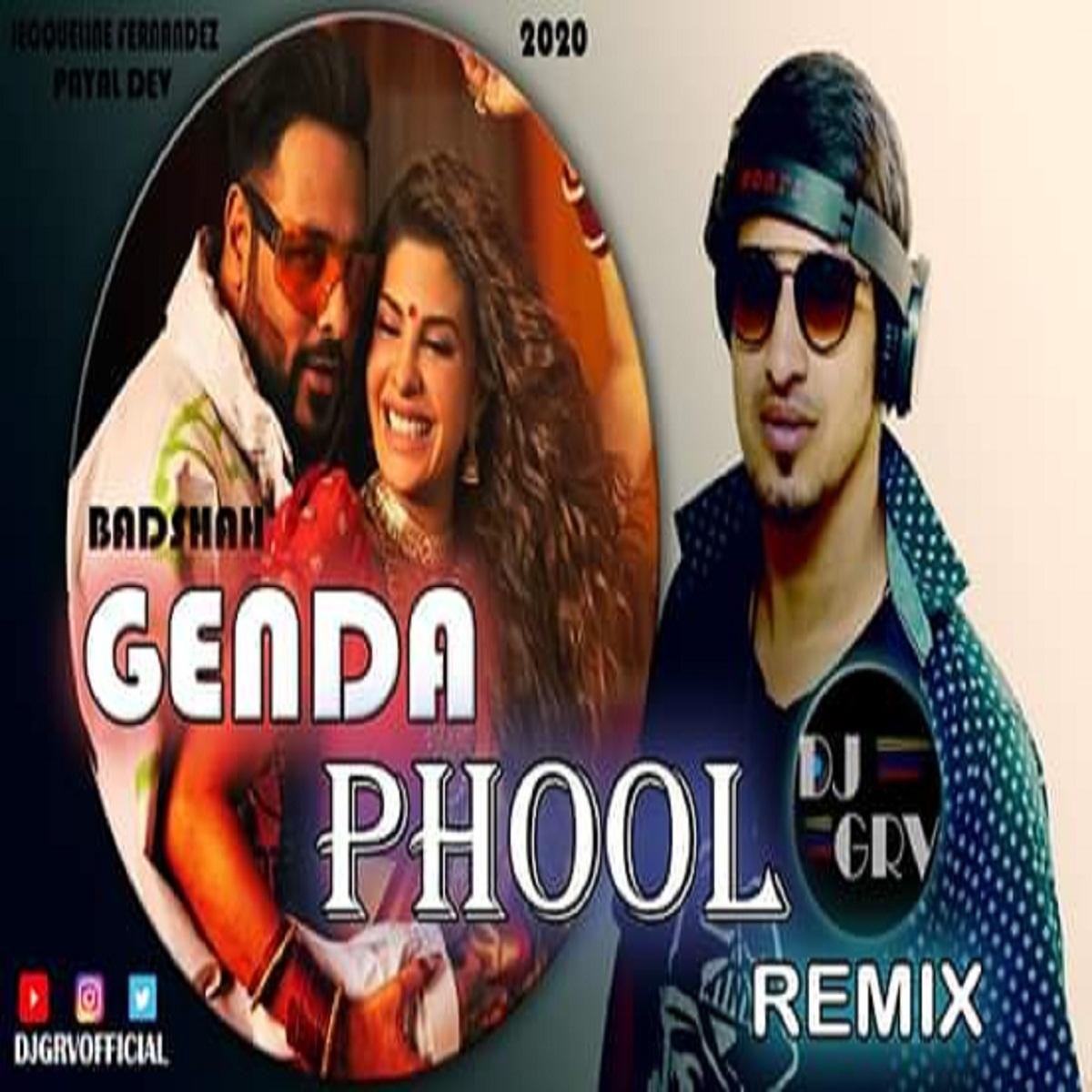 Badshah - Genda Phool - Dj GRV Remix