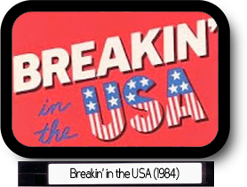 Breakin' in the USA (1984)