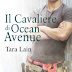 Pensieri su IL CAVALIERE DI OCEAN AVENUE di Tara Lain