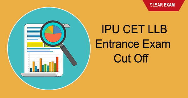 IPU CET LLB Entrance Exam cut off