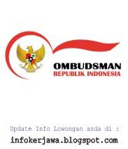Lowongan Kerja Ombudsman Republik Indonesia (ORI)