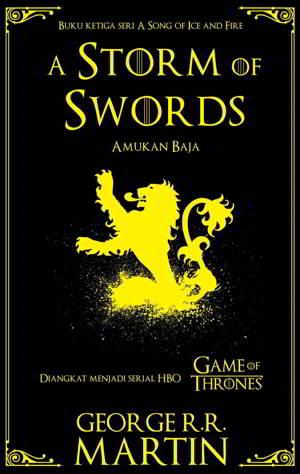 Game Of Thrones A Storm Of Swords - Amukan Baja PDF Karya George RR Martin