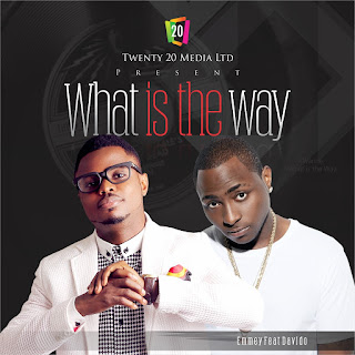 Emmey ft. Davido – What Is The Way(mp3)
