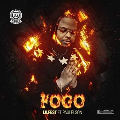 Lilfest feat Paulelson - FOGO
