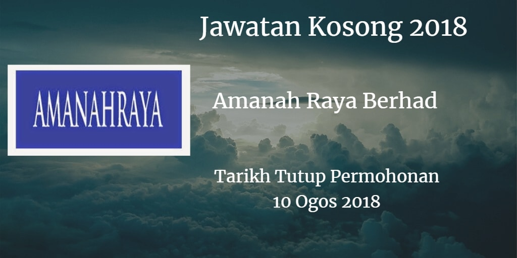 Jawatan Kosong Amanah Raya Berhad 10 Ogos 2018