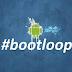 Inillah Cara Mengatasi Bootloop Pada Android Anda Dan Pengertiannya