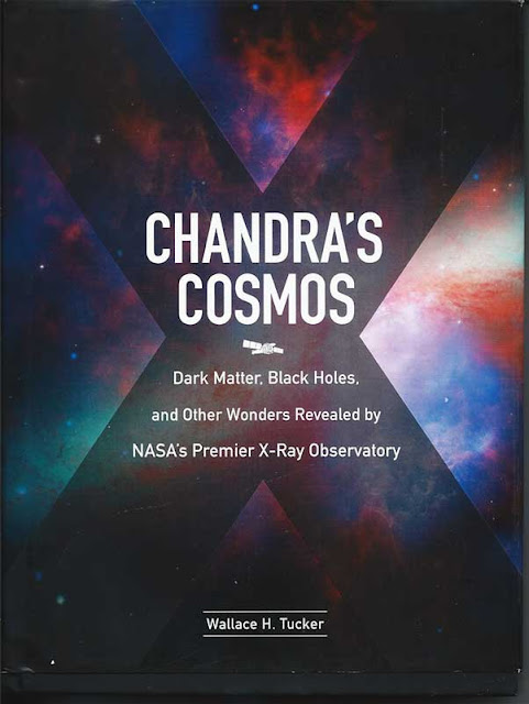 Read about what Chandra X-ray Telescope has found (Courtesy Chandra's Cosmos by Wallace Tucker