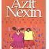 Tuyển Chọn Truyện Ngắn Azit Nexin - Nam Hà