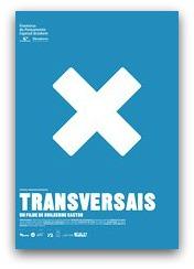 Transversais (2008)