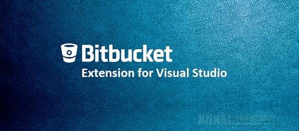 Integrating Bitbucket extension to Visual Studio 2015/2017 (www.kunal-chowdhury.com)