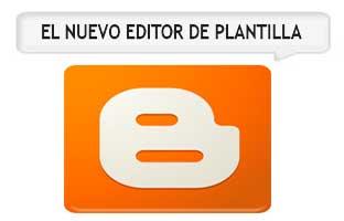 nuevo editor html en blogger
