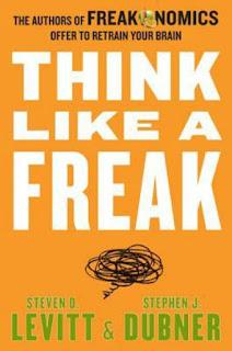Think Like a Freak by Levitt & Dubner