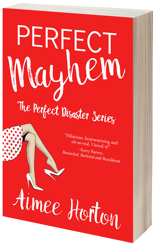Perfect Mayhem, by Aimee Horton