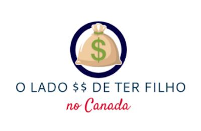 logo O lado financeiro de ter filho no Canada
